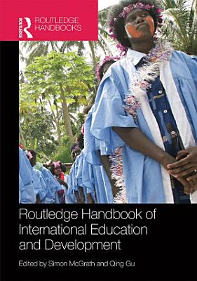 Routledge Handbook of International Education and Development PDF