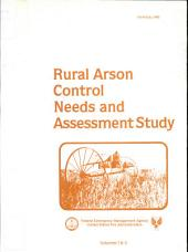 Rural Arson Control Needs and Assessment Study