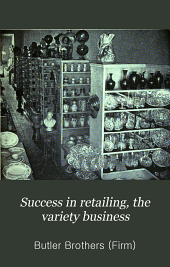 Success in Retailing: The Variety Business ...