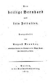 Der heilige Bernhard und sein Zeitalter