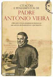 Citações e Pensamentos de Padre António Vieira