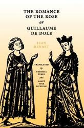The Romance Of The Rose Or Guillaume De Dole Book PDF