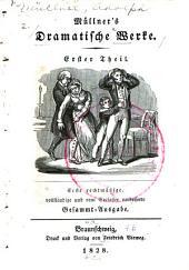 T. Der neun und zwanzigste Februar. Eumenides Düster; Trauerspiel nach Adolph Müllner's Weise von Ludwig Stahlpanzer
