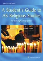 A Student s Guide to AS Religious Studies for the AQA Specification PDF