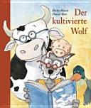 Der kultivierte Wolf PDF