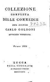 Collezione completa delle commedie: Volume 21