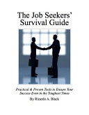 The Job Seeker's Survival Guide