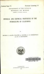 Physical and chemical properties of the petroleums of California