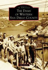 The Dams of Western San Diego County
