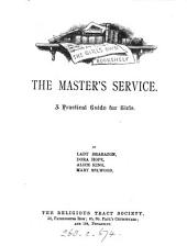 The Master's service, a practical guide for girls, by lady Brabazon [and others].