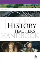 The History Teacher's Handbook
