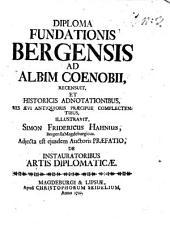 Diploma fundationis Bergensis ad Albim Coenabii: adiecta est ... praefatio, De instauratoribus artis diplomaticae