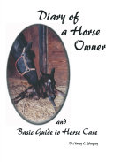 Diary of a Horse Owner and Basic Guide Horse Care