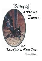 Diary of a Horse Owner and Basic Guide Horse Care PDF