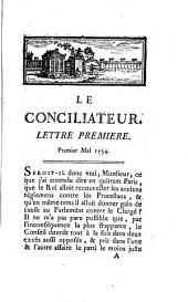 Le conciliateur ou Lettres d'un ecclésiastique a un magistrat sur les affaires présentes. Par feu M. Turgot, ministre & secrétaire d'Etat