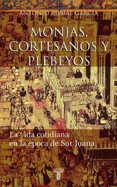 Monjas, cortesanos y plebeyos