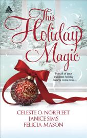This Holiday Magic: An Anthology