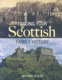 Tracing Your Scottish Family History PDF