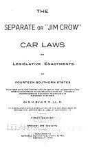 Download The Separate  Or   Jim Crow  Car Laws Book