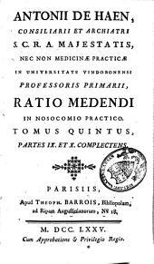 Ratio medendi in nosocomio practico: Volume 5