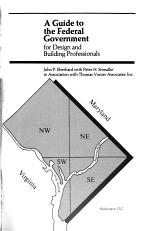 A Guide to the Federal Government for Design and Building Professionals