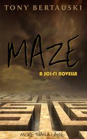Maze: A Sci-fi Novella