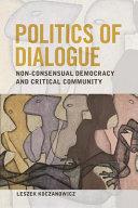 Politics of Dialogue PDF