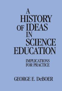 A History of Ideas in Science Education PDF
