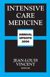 Intensive Care Medicine: Annual Update 2006