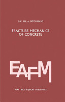 Fracture mechanics of concrete  Structural application and numerical calculation PDF