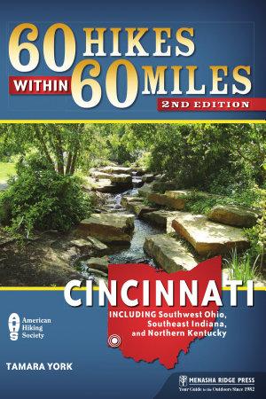 60 Hikes Within 60 Miles  Cincinnati PDF