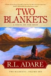 Two Blankets  A Novel of the West PDF