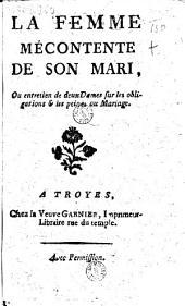 La Femme mécontente de son mari, ou entretien de deux Dames sur les obligations et les peines du Mariage [Par Erasme]