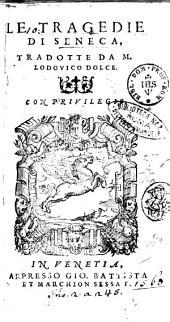 Le Tragedie di Seneca, tradotte da m. Lodouico Dolce