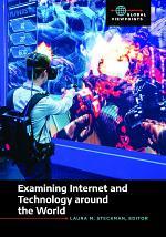 Examining Internet and Technology around the World