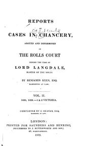 Reports of Cases in Chancery: Argued and Determined in the Rolls Court During the Time of Lord Langdale ...