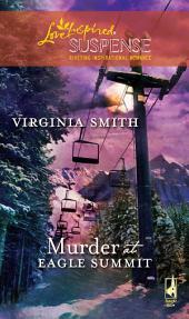 Murder at Eagle Summit