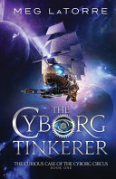 Download The Cyborg Tinkerer Book