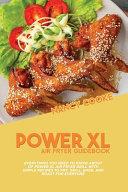 Power XL Air Fryer Guidebook