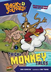 #06 Tricky Monkey Tales