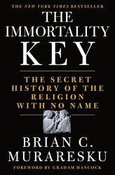 The Immortality Key Book PDF