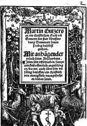 Martin Butzers an ein christlichen Rath vn[d] Gemeyn der statt Weissenburg Summary seiner Predig daselbst gethon