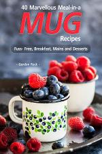 40 Marvellous Meal-in-a Mug Recipes