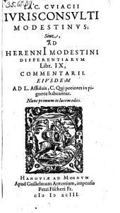 Modestinus; Sive ad Herennii Modestini differentiarum Libr. IX, Commentarii. Nunc primum ... ed