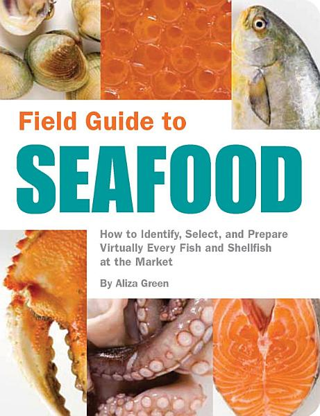 Download Field Guide to Seafood Book