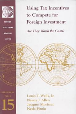 Using Tax Incentives to Compete for Foreign Investment PDF