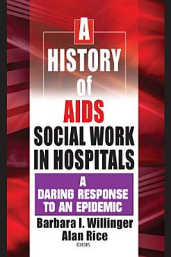 A History of AIDS Social Work in Hospitals PDF
