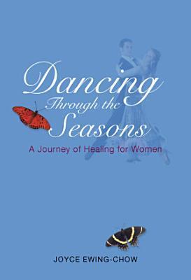 Dancing through the Seasons