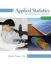 Applied Statistics for Engineers and Scientists: Edition 3