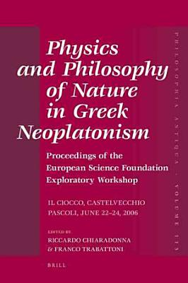 Physics and Philosophy of Nature in Greek Neoplatonism PDF
